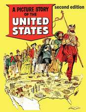 A Picture Story of the United States (Second Edition)