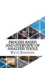Process-Based and Overview of Analysis Tools