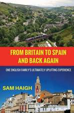 From Britain to Spain and Back Again