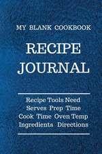 My Blank Cookbook Recipe Journal