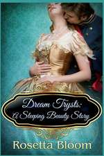 Dream Trysts