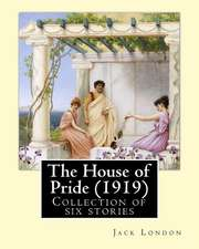 The House of Pride (1919), by