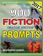 900 Fiction Creative Writing Prompts