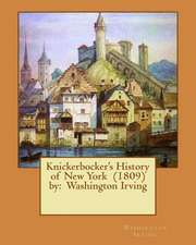 Knickerbocker's History of New York (1809) by