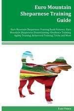 Euro Mountain Sheparnese Training Guide Euro Mountain Sheparnese Training Book Features