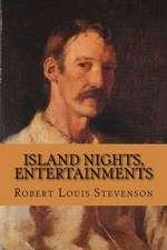 Island Nights, Entertainments