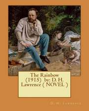 The Rainbow (1915) by