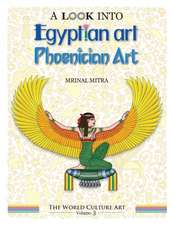 A Look Into Egyptian Art, Phoenician Art