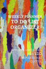 Weekly Planner to Do List Organizer