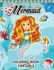 Mermaid Coloring Books for Girls