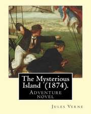 The Mysterious Island (1874). by