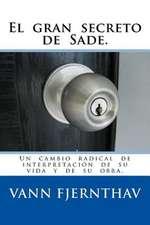 El Gran Secreto de Sade.