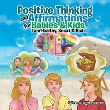Positive Thinking and Affirmations for Babies & Kids