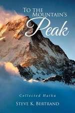 To the Mountain's Peak