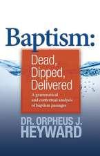 Baptism: Dead, Dipped, Delivered