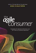 The Agile Consumer: Navigating the Empowered Economy and the Future of Customer Experience
