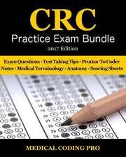 CRC Practice Exam Bundle - 2017 Edition