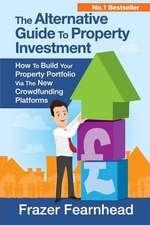 The Alternative Guide to Property Investment