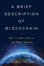 A Brief Description of Blockchain