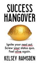Success Hangover