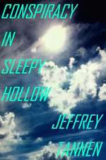 Conspiracy in Sleepy Hollow