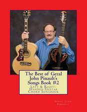 The Best of Geral John Pinault's Songs Book #2