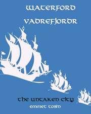 Waterford Vadrefjordr