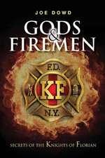 Gods & Firemen