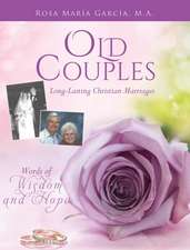 Old Couples: Long-Lasting Christian Marriages