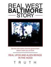 Real West Baltimore Story: Real UFOs and Alien Beings in the Hood
