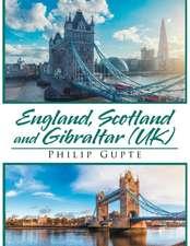 England, Scotland, and Gibraltar (Uk)