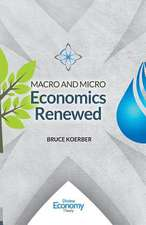 Macro and Micro Economics Renewed (8.5)