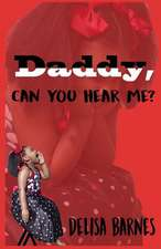 Daddy, Can You Hear Me?