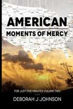 American Moments of Mercy