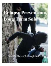 Relapse Prevention; Long-Term Sobriety