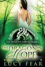 The Dragon's Hope