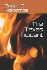 The Texas Incident