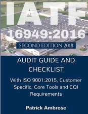 IATF 16949: 2016: Audit Guide and Checklist