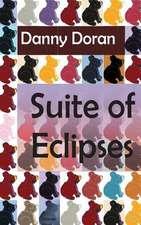 Suite of Eclipses