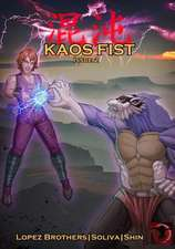 Kaos Fist Issue 2