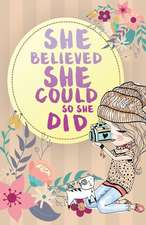 She Believed She Could So She Did, Baby and Cat Notebook (Composition Book Journal )