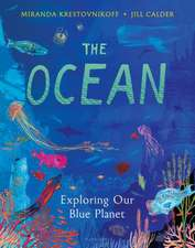 The Ocean: Exploring Our Blue Planet