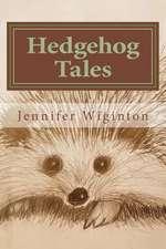 Hedgehog Tales