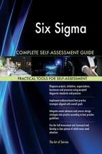 Six SIGMA Complete Self-Assessment Guide