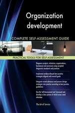 Organization Development Complete Self-Assessment Guide