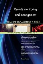 Remote Monitoring and Management Complete Self-Assessment Guide