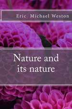 Nature and Its Nature