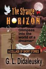 The Strange Horizon