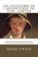Les Aventures de Tom Sawyer / The Adventures of Tom Sawyer