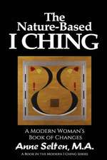 The Nature-Based I Ching